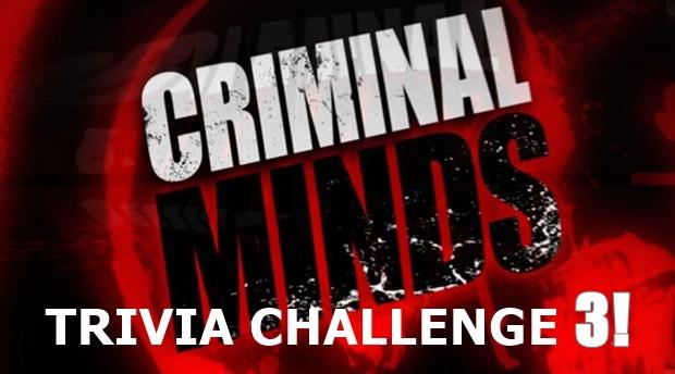 *WINNERS ANNOUNCED!* CRIMINAL MINDS TRIVIA CHALLENGE 3!